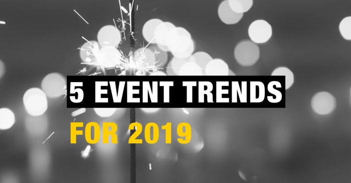 5 event trends for 2019