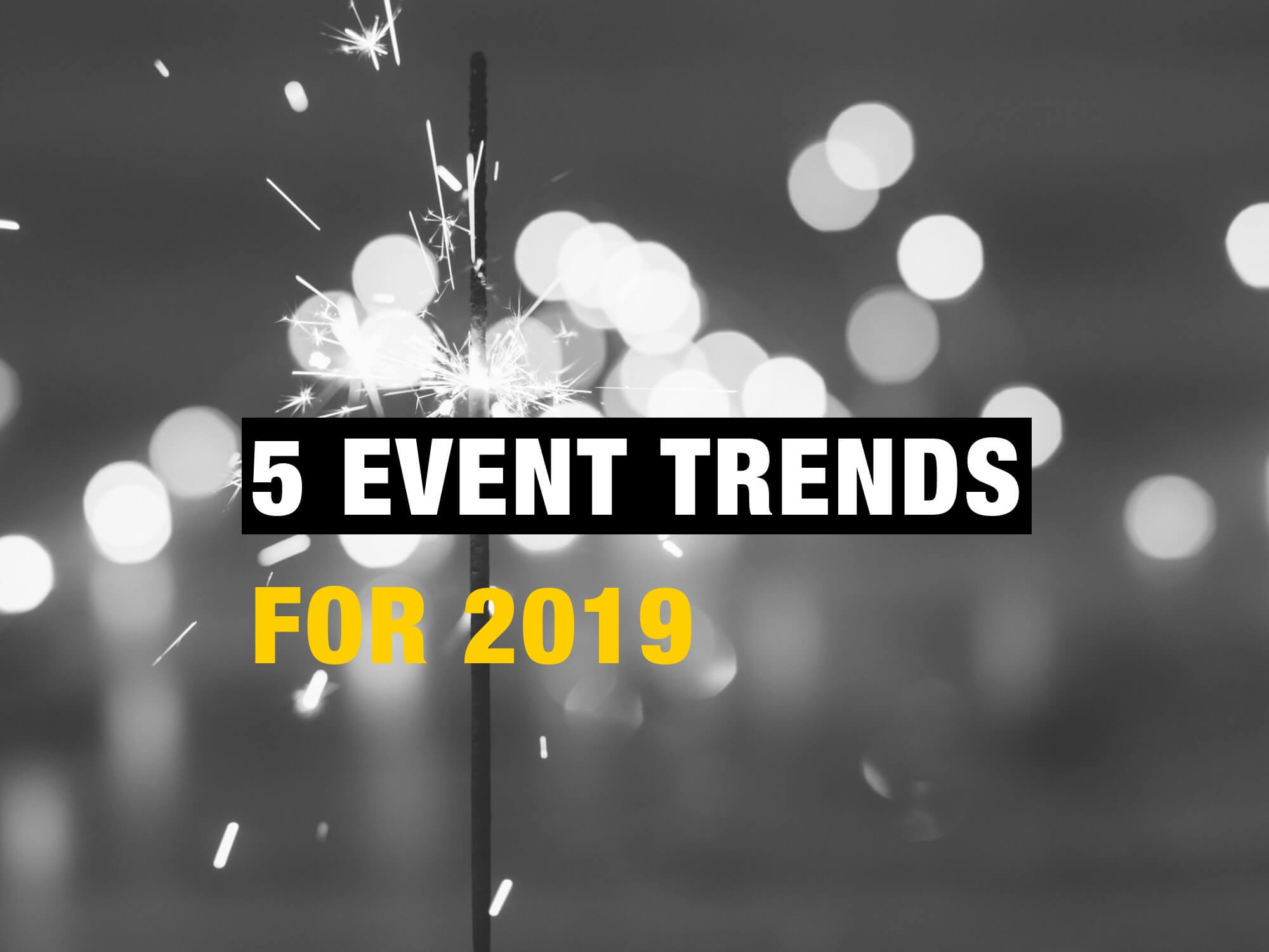 5 event trends voor 2019